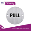 Stainless Steel Push & Pull Sign Plate (DP-003G)